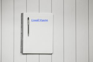 creating a lived vision to effectively engage stakeholders