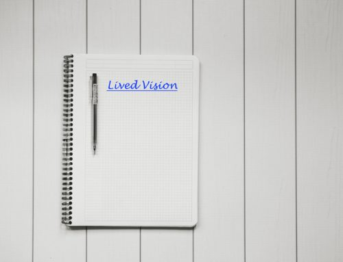 5 Easy Steps to create a 'Lived Vision' to Effectively Engage Stakeholders